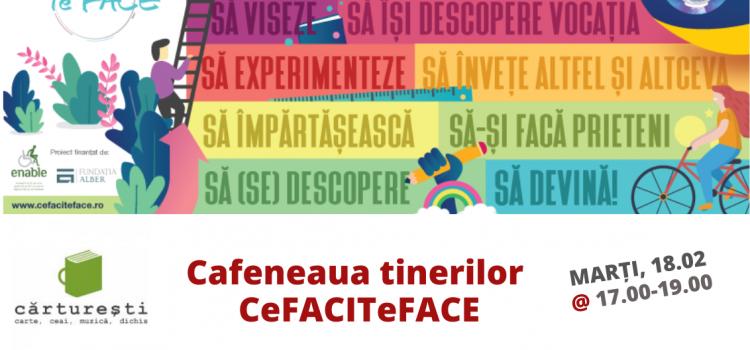 Cafeneaua tinerilor ::: CeFACITeFACE